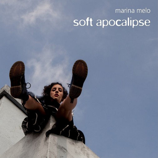 Disco Soft Apocalipse, de Marina Melo
