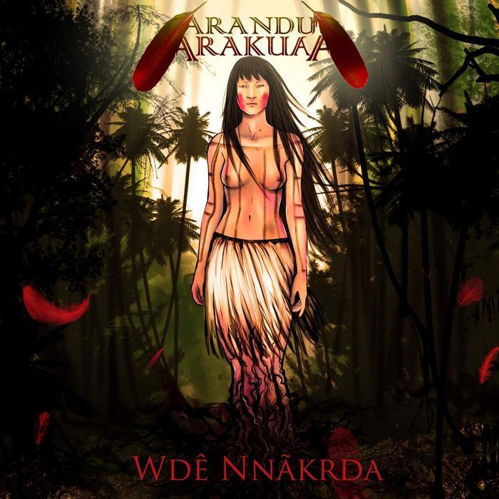 Arandu Arakuaa - Wdê Nnãkrda