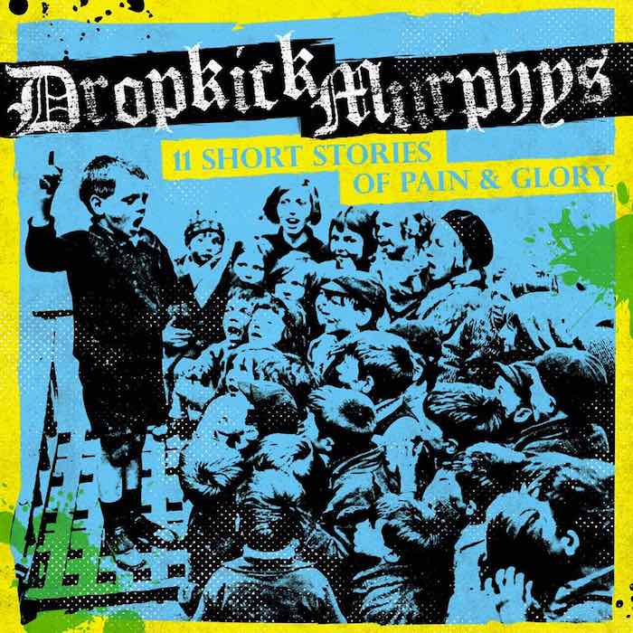 dropkick-murphys-11-short-stories-of-pain-and-glory