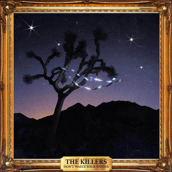 the-killers-dont-waste-your-wishes-capa