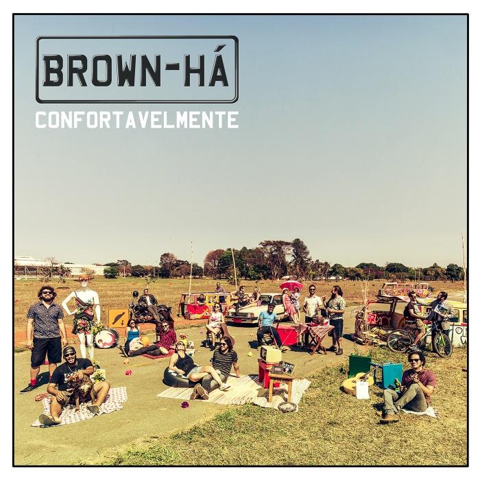Brown-Há - Confortavelmente