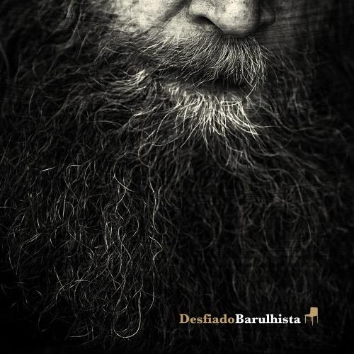 Barulhista - Desfiado