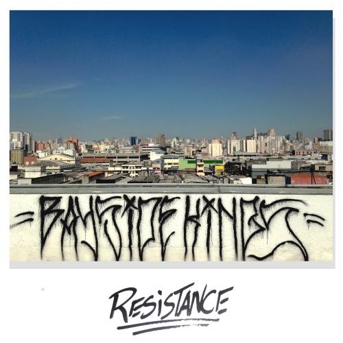 Bayside Kings - Resistance