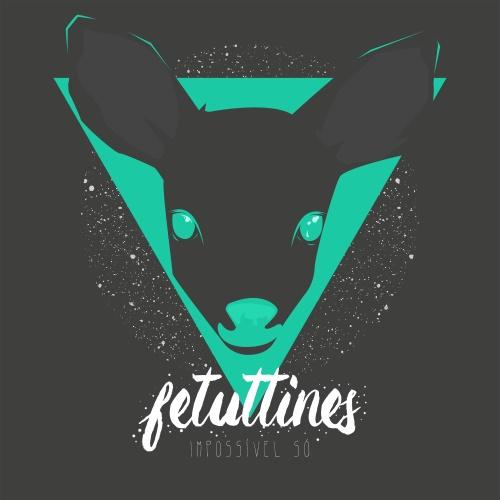 Fetuttines - Impossível Só