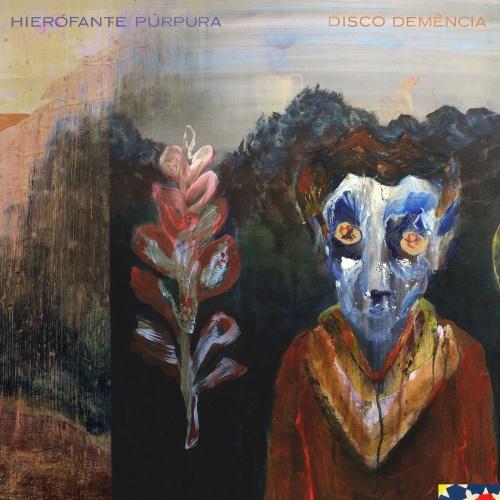 Hierofante Púrpura - Disco Demência