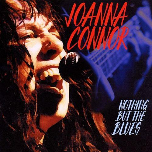 Joanna Connor - Nothing But The Blues