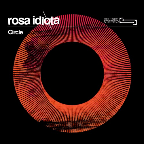 Rosa Idiota - Circle