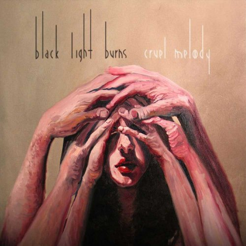 "capa do disco ""cruel melody"" do black light burns"