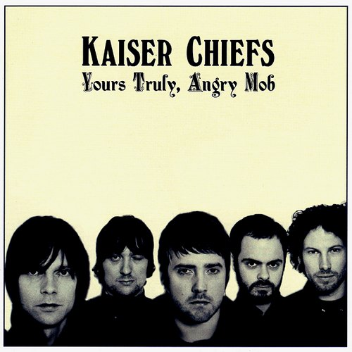 "capa do disco ""yours truly, angry mob"" do kaiser chiefs"