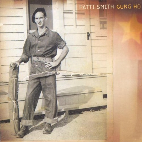 Patti Smith - Gung Ho
