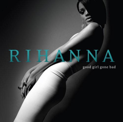 "capa do disco ""good girl gone bad"" da rihanna"