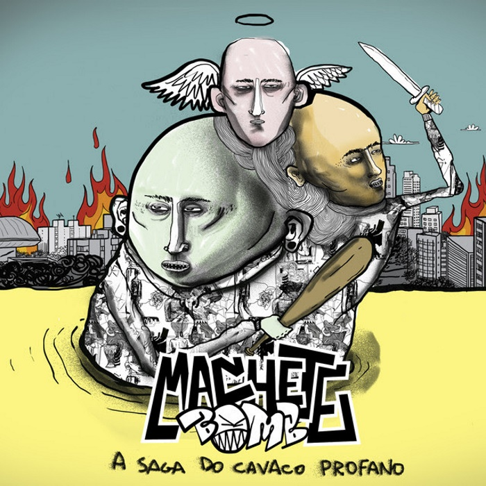 Machete Bomb - A Saga do Cavaco Profano