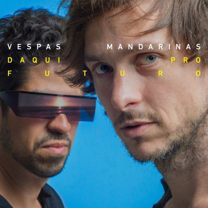 Vespas Mandarinas - Daqui Pro Futuro