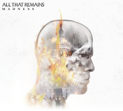 All That Remains -Madness