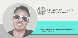 Balaio Chico Rei com Tony Aiex