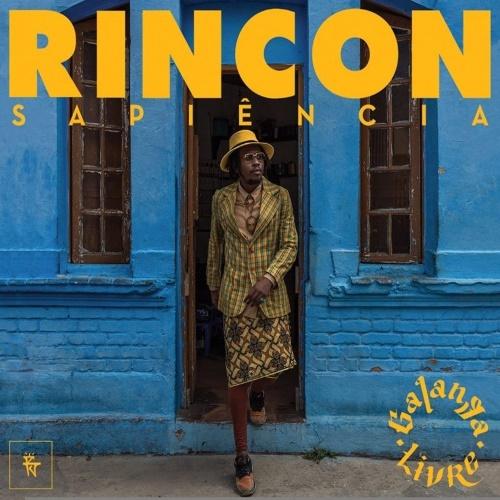 Rincon Sapiência - Galanga Livre