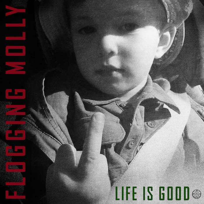 Flogging Molly - Life Is Good capa