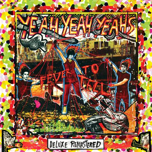 Yeah Yeah Yeahs - Fever To Tell deluxe