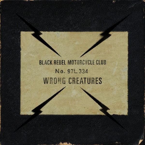 """capa do disco """"wrong creatures"""" do black rebel motorcycle club"""