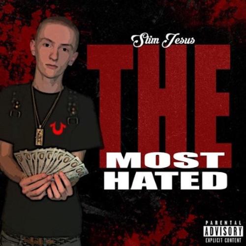 Slim Jesus - The Most Hated
