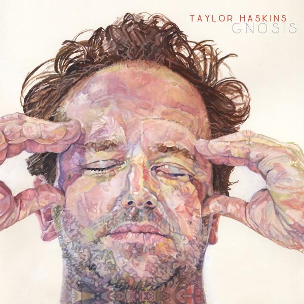 Taylor Haskins - Gnosis