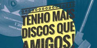 Playlist do Tenho Mais Discos Que Amigos!