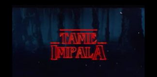 Tame Impala, Stranger Things