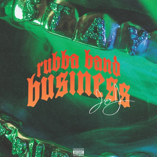 Juicy J - Rubba Band Business