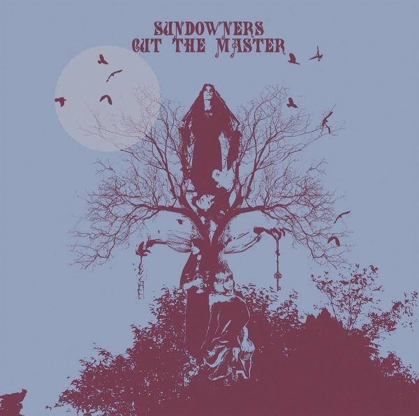Sundowners - Cut The Master