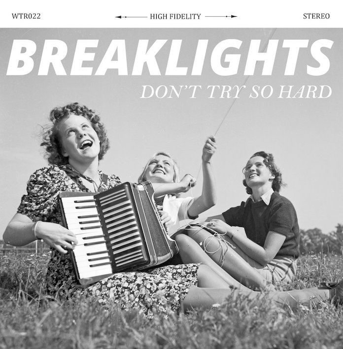 Breaklights - Don't Try So Hard EP