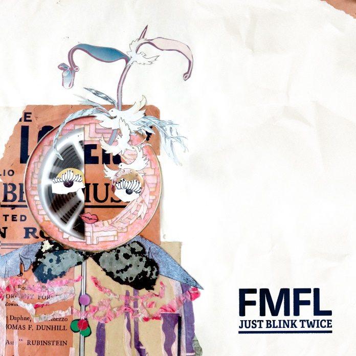 FMFL - Just Blink Twice