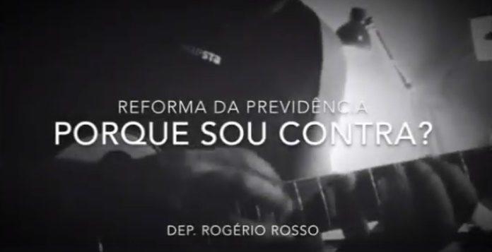 Deputado Rogério Rosso critica Reforma da Previdência