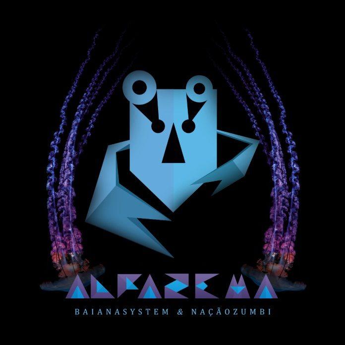 BaianaSystem e Nação Zumbi - Alfazema