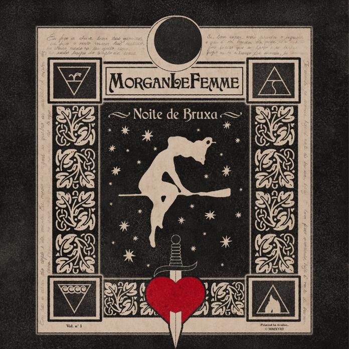 Morgan Le Femme - Noite de Bruxa