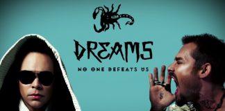 Dreams - No One Defeats Us