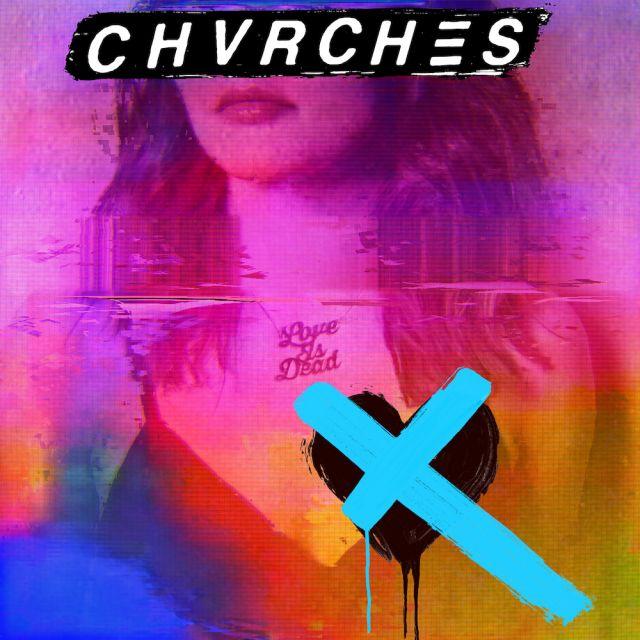 """Capa de """"Love Is Dead"""", da banda CHVRCHES"""