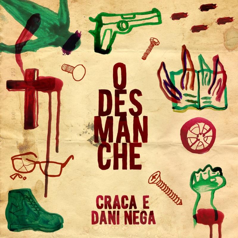 Craca e Dani Nega - O Desmanche