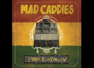 Mad Caddies - Punkrocksteady