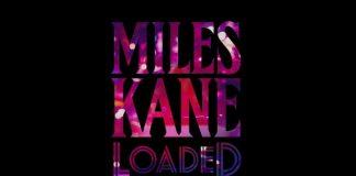 Miles Kane - Loaded