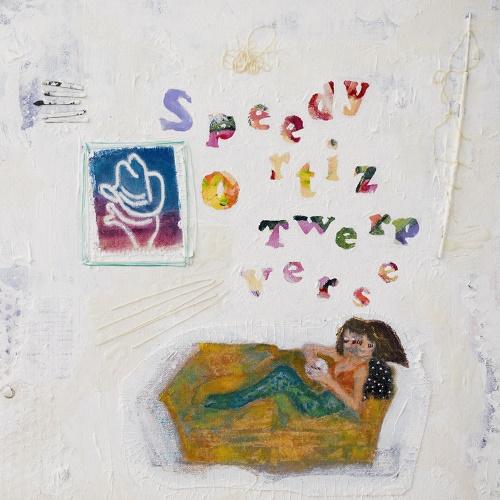 Speedy Ortiz - Twerp Verse