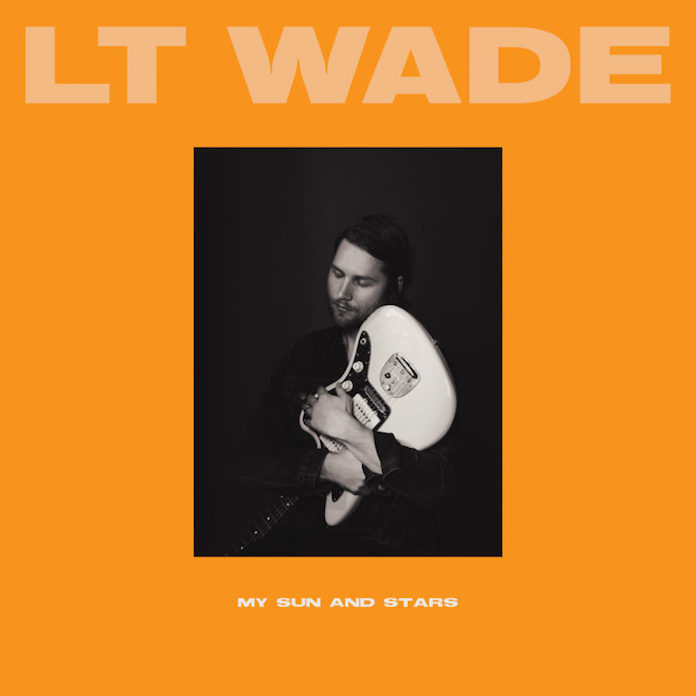 LT Wade - My Sun and Stars