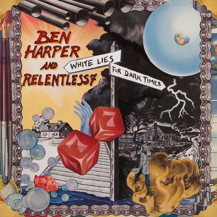 Ben Harper and Relentless7 - White Lies For Dark Times