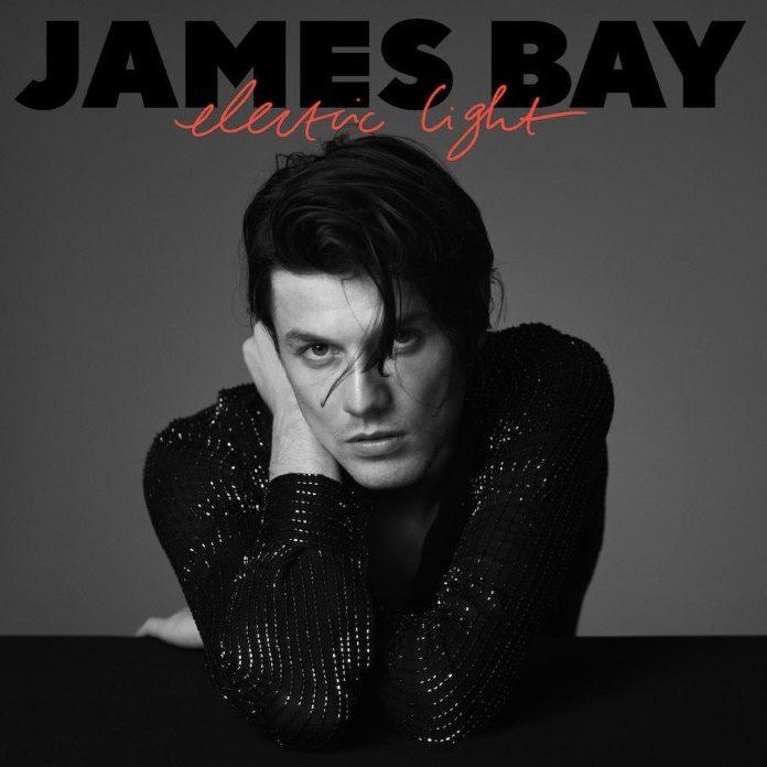 James Bay - Electric Light