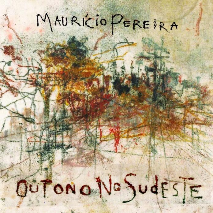 Maurício Pereira - Outono no Sudeste