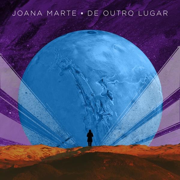 Joana Marte - De Outro Lugar
