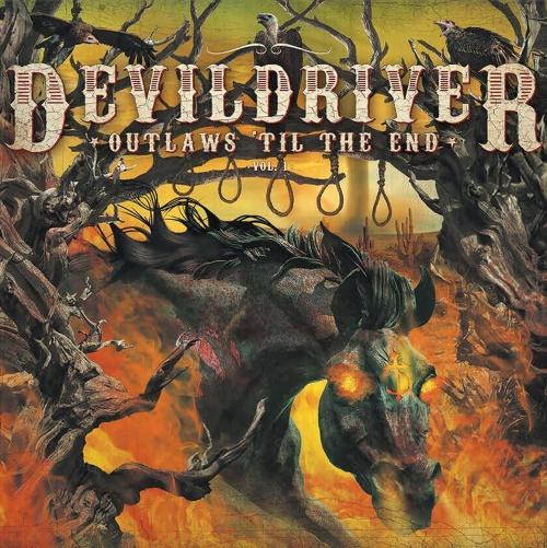 DevilDriver - Outlaws Til The End - Vol. 1