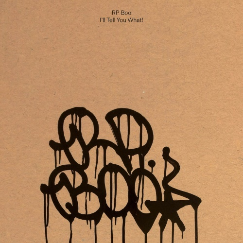 RP Boo - I'll Tell You What!