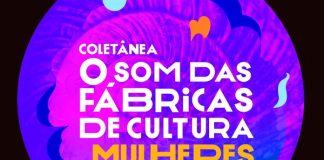 Coletânea O som das Fábricas de Cultura - Mulheres