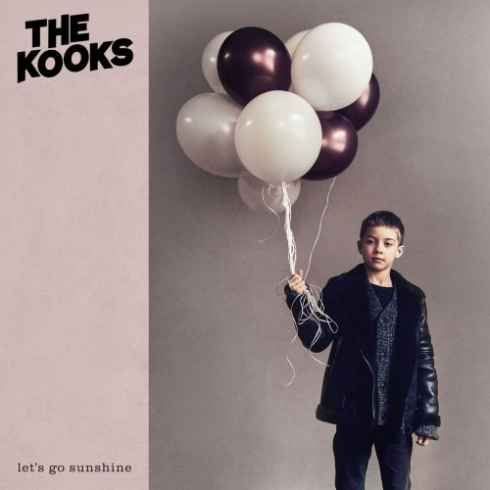 The Kooks - Lets Go Sunshine