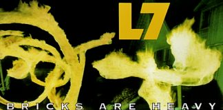 L7 - Bricks Are Heavy